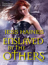 Enslaved By the Others (eBook): H&W Investigations Series, Book 6