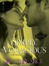 Simply Voracious (eBook): House of Pleasure Series, Book 8