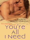 You're All I Need (eBook)