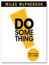 Do Something (MP3): Make Your Life Count