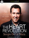 Heart Revolution (MP3): Experience the Power of a Turned Heart