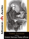 Thomas Jefferson (MP3): A Selection of His Writings