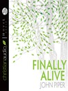 Finally Alive (MP3)