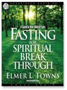 Fasting for Spiritual Breakthrough (MP3): A Guide to Nine Biblical Fasts