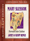 Mary Slessor (MP3): Forward into Calabar