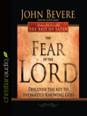 The Fear of the Lord (MP3): Discover the Key to Intimately Knowing God