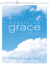 Breathing Grace (MP3): What You Need More Than Your Next Breath