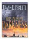 This Present Darkness (MP3): This Present Darkness Series, Book 1