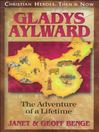 Gladys Aylward (MP3): The Adventure of a Lifetime