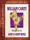 William Carey (MP3): Obliged to Go