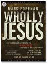 Wholly Jesus (MP3)