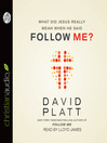 What Did Jesus Really Mean When He Said Follow Me? (MP3)