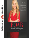 Roar (MP3): The New Conservative Woman Speaks Out