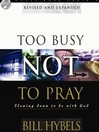 Too Busy Not to Pray (MP3)