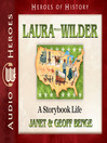 Laura Ingalls Wilder (MP3): A Storybook Life