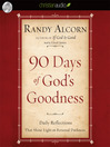 90 Days of God's Goodness (MP3): Daily Reflections That Shine Light on Personal Darkness