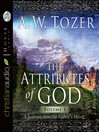 The Attributes of God Vol. 1 (MP3): A Journey Into The Father's Heart