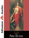 Plato (MP3): On Love