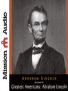 Abraham Lincoln (MP3): A Selection of His Writings