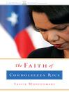 The Faith of Condoleeza Rice (MP3)