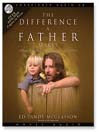 The Difference a Father Makes (MP3): Calling Out the Magnificent Destiny in Your Children