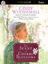 The Scent of Cherry Blossoms (MP3): A Romance from the Heart of Amish Country