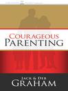Courageous Parenting (MP3)
