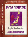 Jacob DeShazer (MP3): Forgive Your Enemies