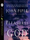 The Pleasures of God (MP3): Meditations on God's Delight in Being God
