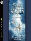 In the Company of Angels (MP3): True Stories of Angelic Encoungers