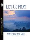Let Us Pray (MP3)