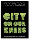 City on Our Knees (MP3): If You Gotta Start Somewhere, Why Not Here