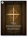 This Momentary Marriage (MP3): A Parable of Permanence