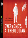 Everyone's a Theologian (MP3): An Introduction to Systematic Theology