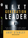 Next Generation Leader (MP3): 5 Essentials for Those Who Will Shape the Future