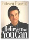 Believe that You Can (MP3): Moving with Tenacity Toward the Dream God Has Given You
