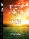 Heaven Taken by Storm (MP3)