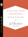 Taking God Seriously (MP3): Vital Things We Need to Know
