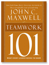 Teamwork 101 (MP3): What Every Leader Needs to Know