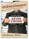 Embezzlement (MP3): A True Crime Story