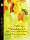 The Secret Thoughts of an Unlikely Convert (MP3): An English Professor's Journey into Christian Faith