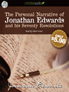 The Personal Narrative of Jonathan Edwards and His Seventy Resolutions (MP3)