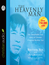 Heavenly Man (MP3): The Remarkable True Story of Chinese Christian Brother Yun