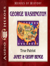 George Washington (MP3): True Patriot