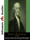 George Washington (MP3): A Selection of His Letters