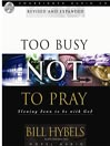 Too Busy Not to Pray (MP3): Slowing Down to be with God
