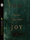 The Dawning of Indestructible Joy (MP3): Daily Readings for Advent