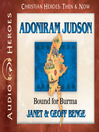 Adoniram Judson (MP3): Bound for Burma