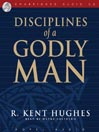Disciplines of a Godly Man (MP3)