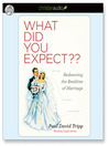 What Did You Expect? (MP3): Redeeming the Realities of Marriage